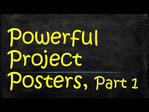 How to Make a Great Presentation Poster, Part 1