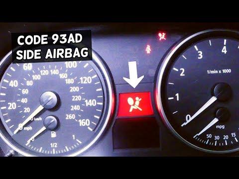 BMW E90 E91 E92 E93 AIRBAG LIGHT ON CODE 93AD SIDE AIRBAG