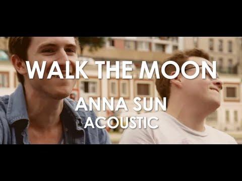 Walk The Moon - Anna Sun - Acoustic [ Live in Paris ]