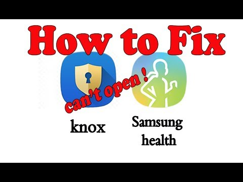 How to Fix Samsung S Health & Knox Can't Be Open ! 💪👍