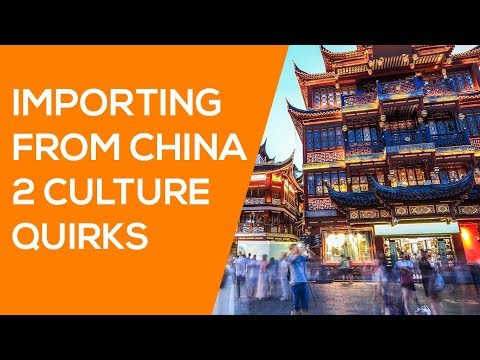2 MAJOR Cultural Quirks When Importing from China (Mianzi & Guanxi)