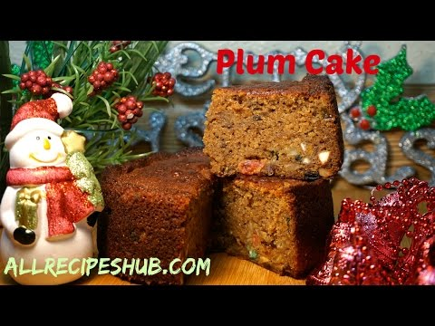 Plum Cake Recipe | Christmas fruit Cake | How to make plum cake