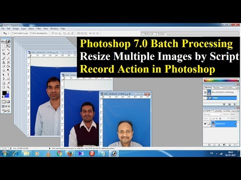 Photoshop 7.0 Batch Processing & record Action for Multiple Images