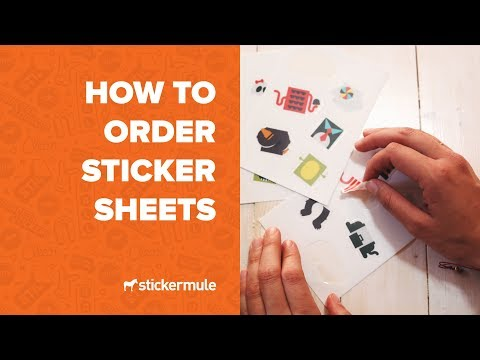 How to order sticker sheets