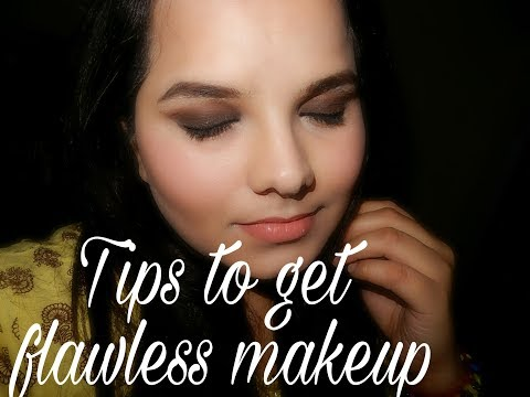 Tips to get flawless makeup | all about skin and makeup