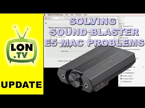 Sound Blaster E5 - Fixing Mac problems (stuck system preferences, etc)