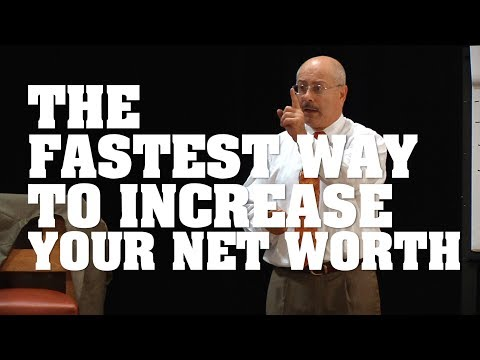 The Fastest Way to Increase Your Net Worth