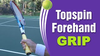 BEST Tennis Forehand Topspin Grip!