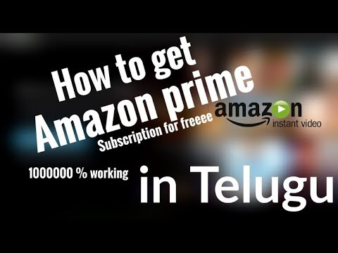 How to get Amazon Prime videos Subscription!!! 1000000 % working. in Telugu
