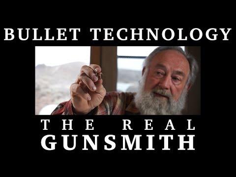Bullet Technology – The Real Gunsmith