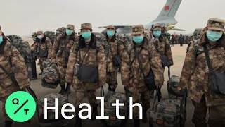 China Virus: Military Doctors Arrive in Wuhan to Fight Coronavirus Outbreak
