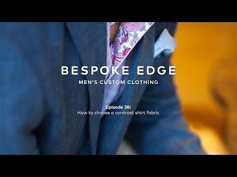 Daily BE   Episode 38: Choosing contrast shirt fabrics