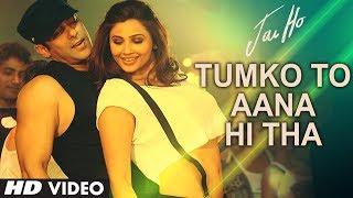 """Tumko To Aana Hi Tha"" Video Song ""Jai Ho"" | Salman Khan, Daisy Shah"