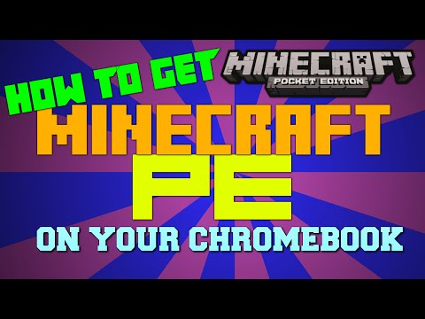 [HOW-TO] Get Minecraft PE On Your Chromebook! (Working 2017)