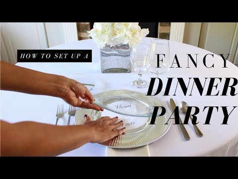 HOW TO SET UP FOR A FANCY DINNER PARTY | HOW TO SET UP A BASIC, INFORMAL, & FORMAL TABLE SETTING