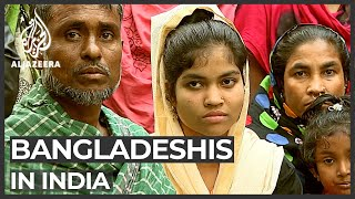 Bangladeshis in India fear deportation, spike in border smuggling