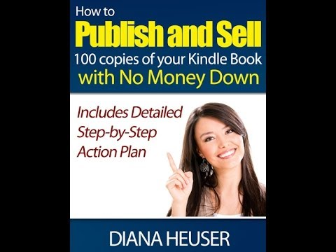 How To Sell 100 Copies Of Your Kindle Book With No Money Down