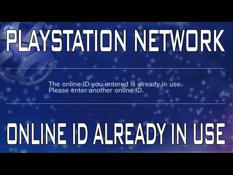 Playstation Network - This online ID is already in use.