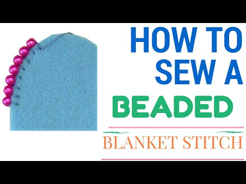 How to Blanket stitch with beads tutorial