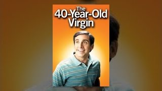 The 40-Year-Old Virgin