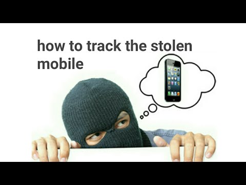 how to track the stolen mobile phone location. IMEI Tracking? Find IMEI of Stolen Phone? What to do?