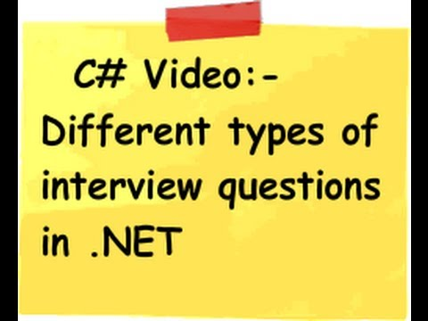 What kind of questions are asked in C# (Csharp) and .NET interviews ?
