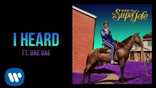 Kap G - I Heard ft. Dae Dae [Official Audio]