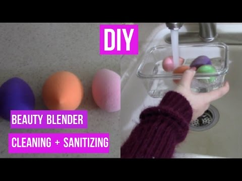 DIY - CLEANING AND SANITIZING BEAUTY BLENDERS