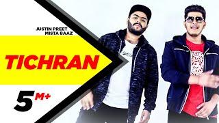 Tichran (Full Song)   Justin Preet Feat Mista Baaz   Latest Punjabi Song 2017   Speed Records