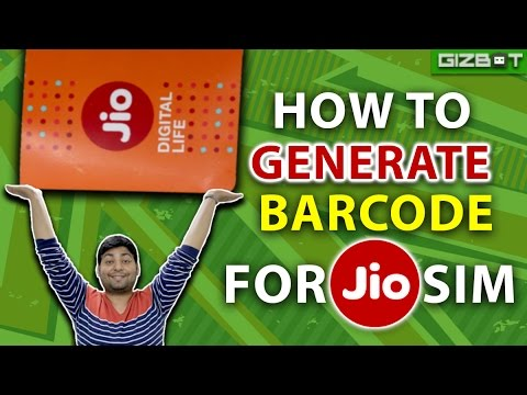 Reliance Jio: How to Generate Barcode for Jio Sim - GIZBOT HINDI
