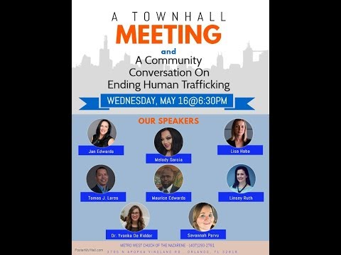A Townhall Meeting and A Community Conversation to end Human Trafficking