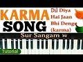 Dil Diya Hai Jaan Bhi Denge II Piano II Keyboard II Harmonium II Sur Sangam Lesson