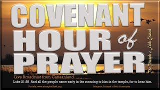 Covenant Hour of Prayer,  May 24, 2018