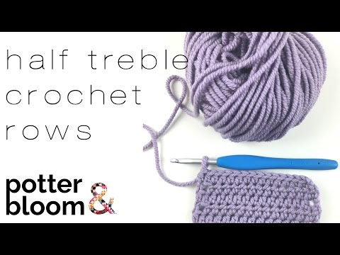 Crochet Swatching - How to Crochet Half Treble Rows - UK