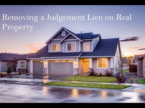 Removing a Judgment Lien on Real Property