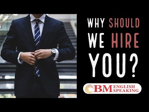 Why should we hire you? - Job Interview Question