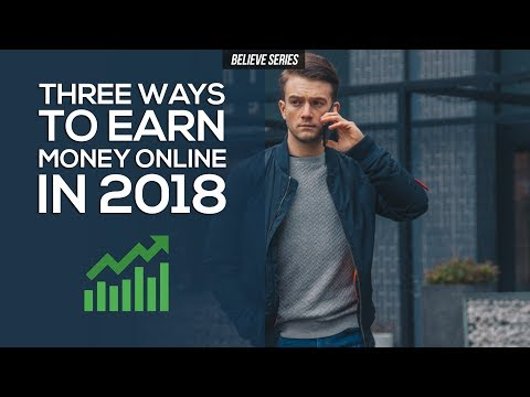 THE THREE BEST WAYS TO EARN MONEY FROM YOUR LAPTOP IN 2018
