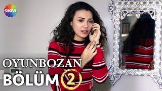 Download Oyunbozan 2.Bölüm ᴴᴰ Video
