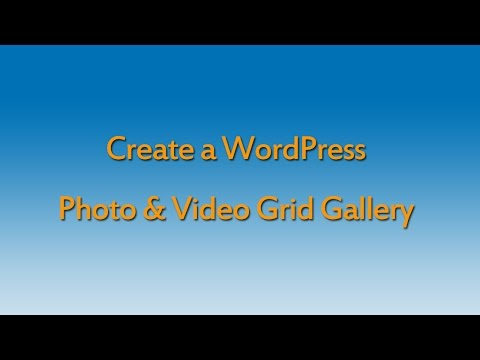 How to create a WordPress photo & video grid gallery