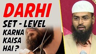 Darhi Beard Ko Set Karna Level Me Lana Kya Durust Hai By Adv. Faiz Syed