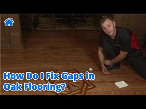 Flooring Tips : How Do I Fix Gaps in Oak Flooring?