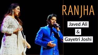 Ranjha Ranjha I Javed Ali & Gayetri Joshi I Live I Singapore