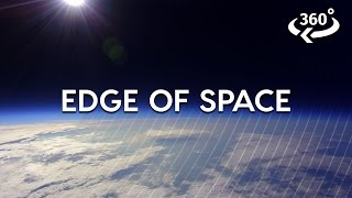 Journey To The Edge Of Space (360 Video)