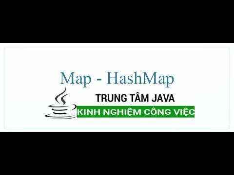 Java Nâng Cao 15 Map - HashMap
