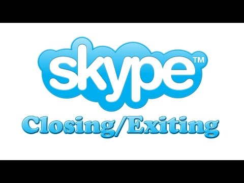 How To Completely Close/Exit Skype