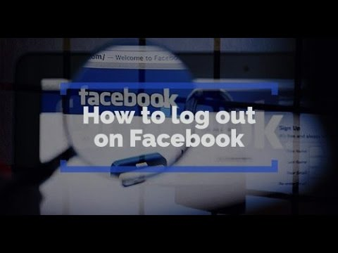 How to log out on Facebook from your computer and phone