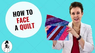 How to Add Facing to a Quilt Part 1