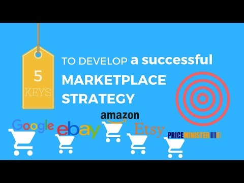 5 keys to develop a successful marketplace strategy