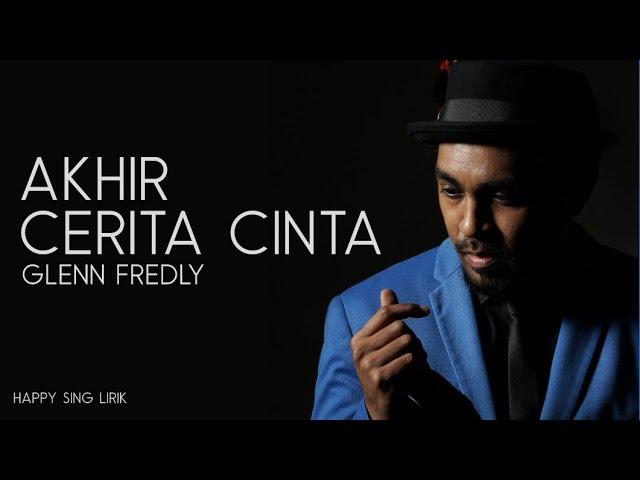 Download Glenn Fredly - Akhir Cerita Cinta (Lirik) #RestInPeaceGlennFredly MP3 Gratis