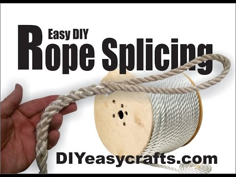 DIY Easy How To Rope and Line Splicing